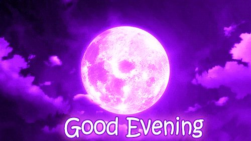 Good Evening GIFs. 50 Animated Pics of Evening Greetings and Wishes
