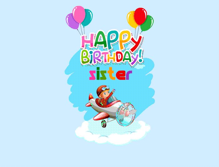 Happy Birthday Sister Gifs Birthday Cards For Your Dear Sister